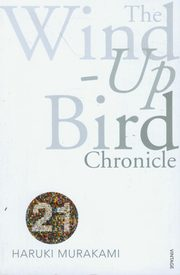 ksiazka tytuł: The Wind-Up Bird Chronicle autor: Murakami Haruki