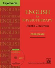 ksiazka tytuł: English for Physiotherapy + CD autor: Ciecierska Joanna