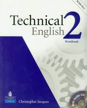 ksiazka tytuł: Technical English 2 Workbook z płytą CD autor: Jacques Christopher