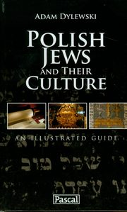 ksiazka tytuł: Polish Jews and their culture autor: Dylewski Adam