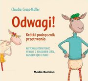 Odwagi!, Cross-Muller Claudia