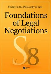 Foundations of Legal Negotiations Studies in the Philosophy of Law vol. 8,