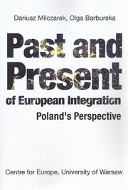 Past and Present of European Integration,