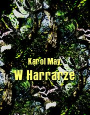 W Harrarze, Karol May