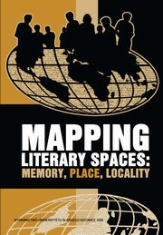 ksiazka tytuł: Mapping Literary Spaces - 05 Rootedness and Appropriation of Space in Barbara Kingsolver?s