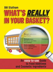 ksiazka tytuł: What's Really in Your Basket? autor: Bill Statham