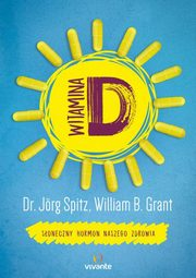 Witamina D, Jorg Spitz, William Grant